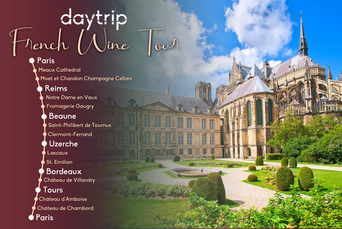 French Wine Tour Itinerary